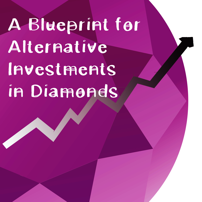 blueprint_alternative_investment_diamonds.jpg