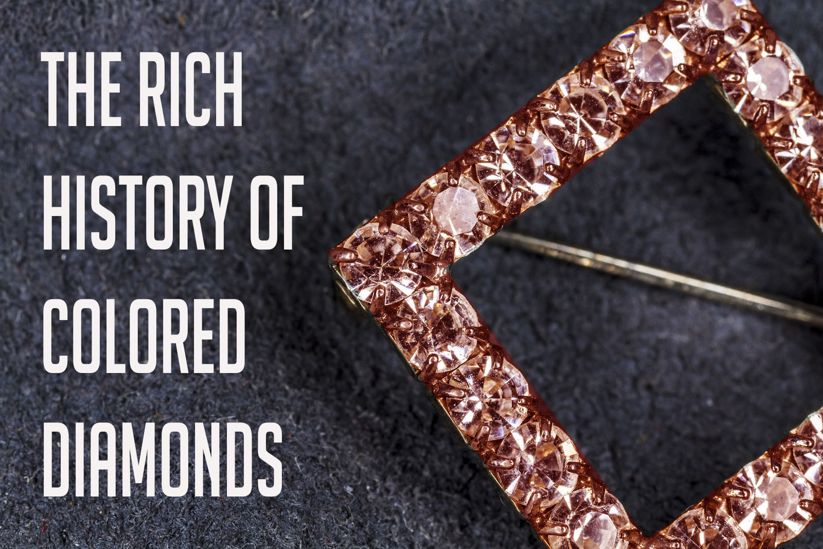 rich history of colored diamonds.jpg